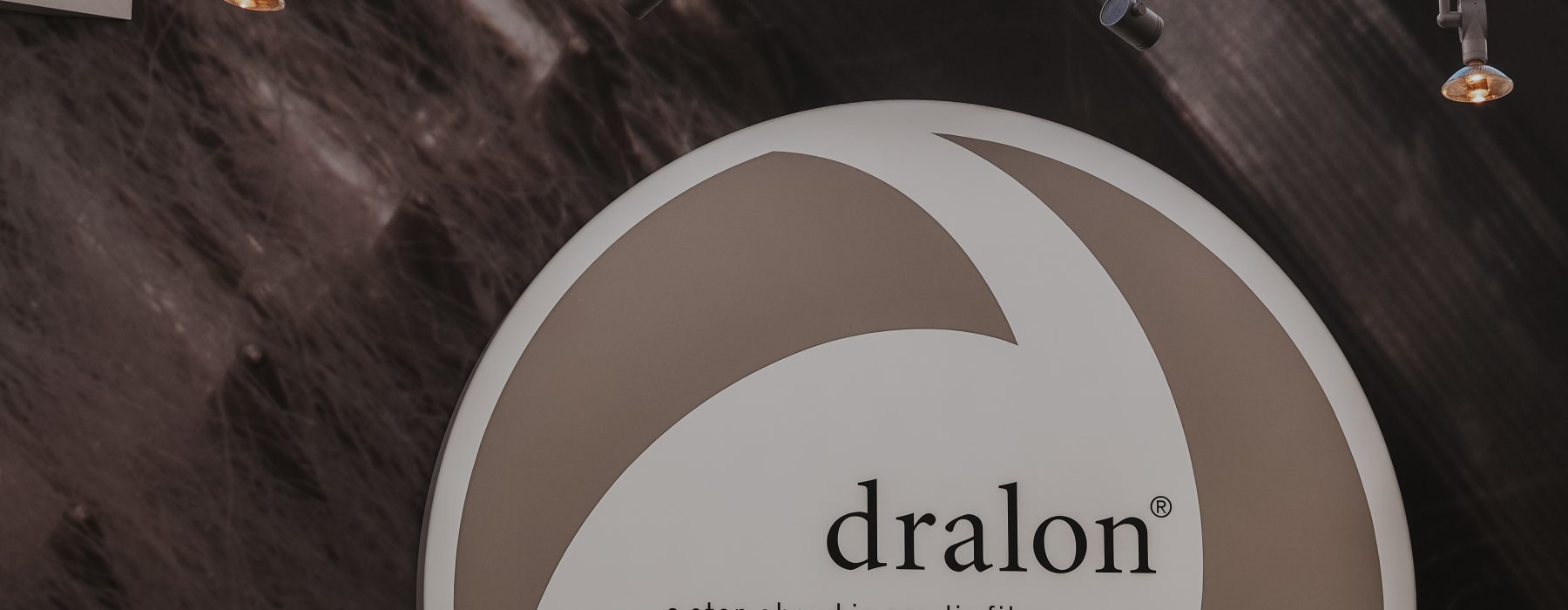 Meet dralon®